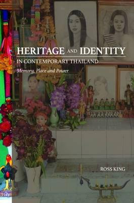 Heritage and Identity in Contemporary Thailand