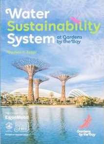 Water Sustainability System at Gardens By The Bay