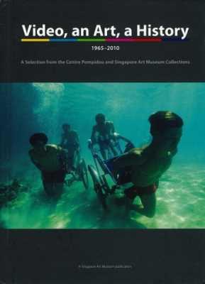 Video, An Art, A History 1965-2010