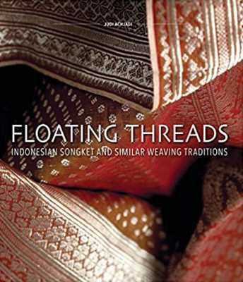 Floating Threads: Indonesian Songket and Similar Weaving Traditions
