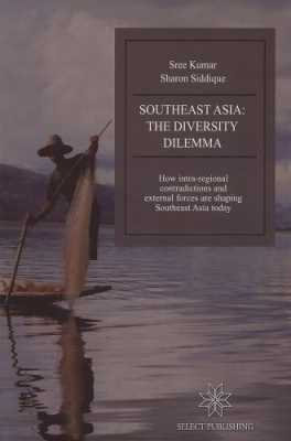 Southeast Asia: The Diversity Dilemma