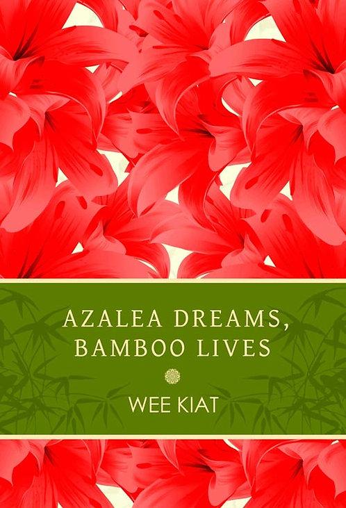 Azalea Dreams, Bamboo Lives