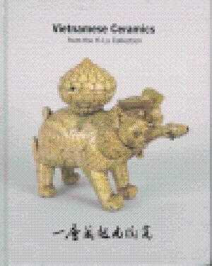 The Yi-Lu Collection of Vietnamese Ceramics