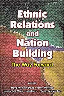 Ethnic Relations and Nation Building: The Way Forward