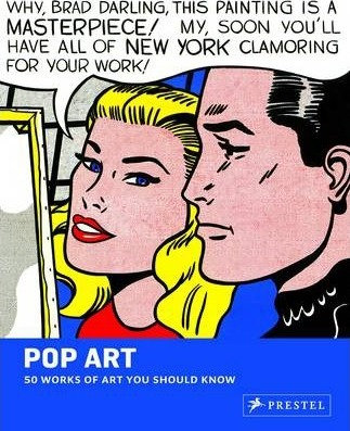 Pop Art: 50 Works of Art You Should Know