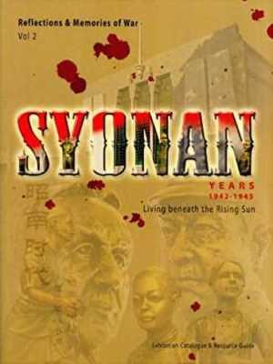 Syonan Years 1942-1945