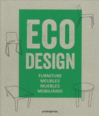 Eco Design: Furniture, Meubles, Muebles, Mobiliario