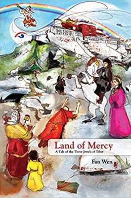 Land of Mercy: A Tale of the Three Jewels in Tibet