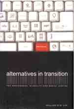 Alternatives in Transition: The Postmodern,Glocality and Social Justice