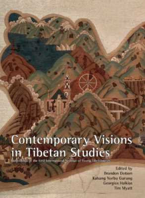 Contemporary Visions in Tibetan Studies