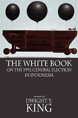 The White Book on the 1992 General Election in Indonesia