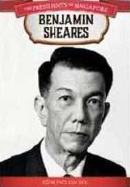 The Presidents of Singapore: Benjamin Sheares