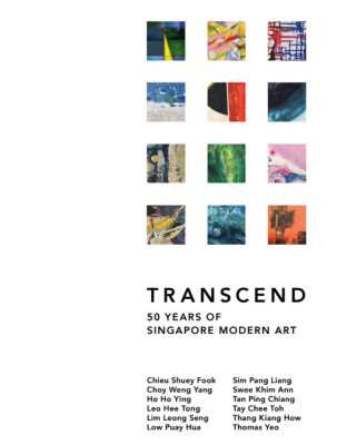 Transcend: 50 Years of Singapore Modern Art