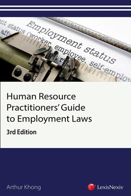 Human Resource Practitioners' Guide to Employment Laws (3rd Edition)