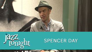 JAZZ TONIGHT FEATURING SPENCER DAY