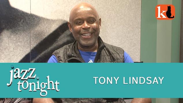 JAZZ TONIGHT FEATURING TONY LINDSAY
