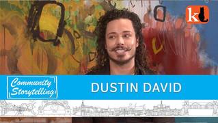 ARTS & EDUCATION ARE MY THING / DUSTIN DAVID