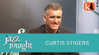 JAZZ TONIGHT FEATURING CURTIS STIGERS