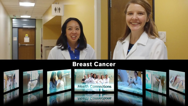 HEALTH CONNECTIONS / BREAST CANCER