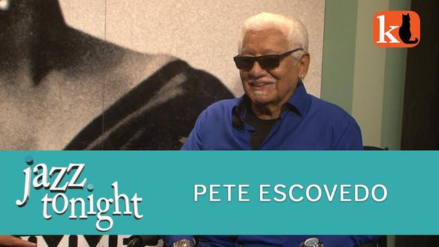 JAZZ TONIGHT FEATURING PETE ESCOVEDO