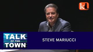 TALK OF THE TOWN / STEVE MARIUCCI