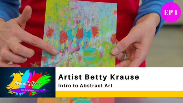 INTRO TO ABSTRACT ART / BETTY KRAUSE