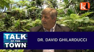 TALK OF THE TOWN / DR. DAVID GHILARDUCCI
