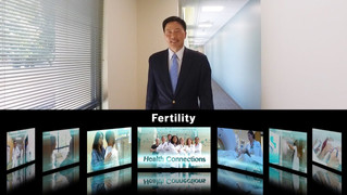 HEALTH CONNECTIONS / FERTILITY