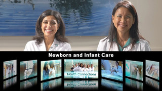 HEALTH CONNECTIONS / NEWBORN AND INFANT CARE