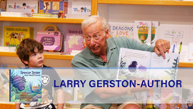 SPENCER SPIDER JUST WANTS FRIENDS / LARRY GERSTON, AUTHOR
