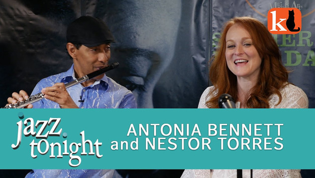 JAZZ TONIGHT / ANTONIA BENNETT & NESTOR TORRES