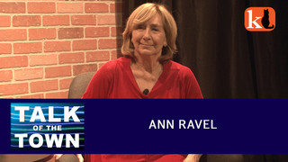 TALK OF THE TOWN FEATURING ANN RAVEL