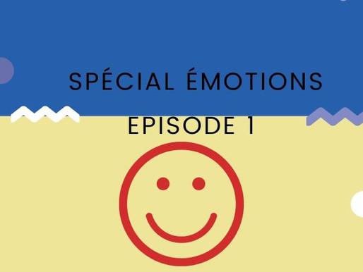 Bienvenue dans mon atelier spécial émotions épisode 1