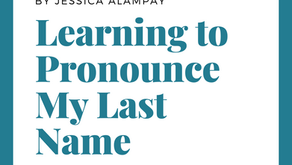 Learning to Pronounce My Last Name