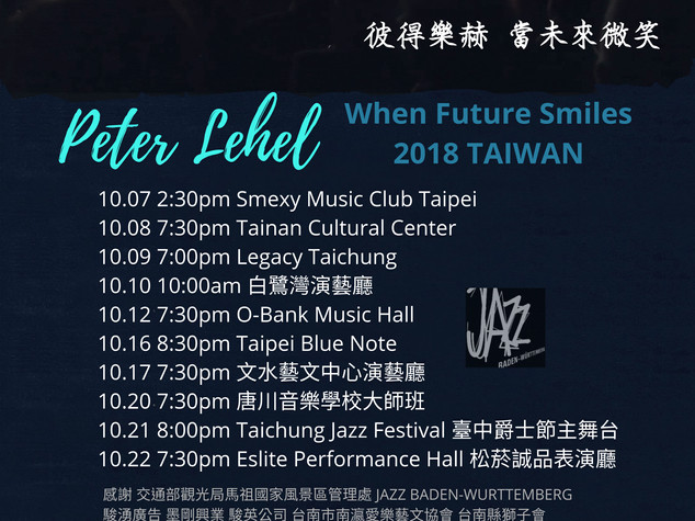 Peter Lehel When Future Smiles Taiwan Tour Oct 2018