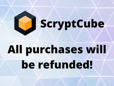 Full refund of all mining plans and the discontinuation of the ScryptCube service