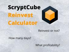 ScryptCube: My Reinvest Calculator