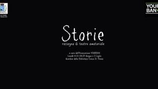 STORIE . Rassegna di teatro amatoriale dal 4 Giugno al 2 Luglio