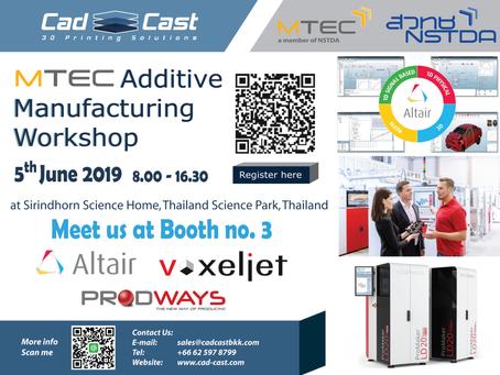 Meeting REMINDER !!! MTEC Additive Manufacturing Workshop.