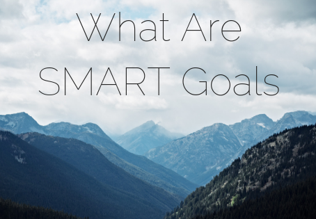 What are S.M.A.R.T Goals & How To Use Them
