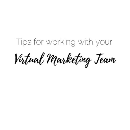 Tips For Working With Your Virtual Marketing Team