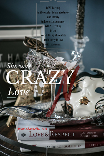 She Was CRAZY~N~LOVE