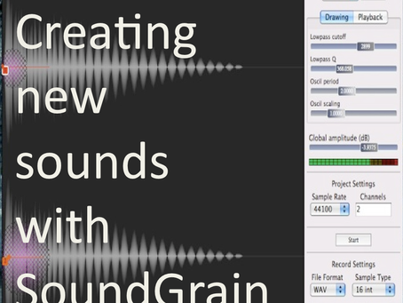 Creating new sounds using Sound Grain