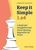 Book - Keep it Simple 1.e4.jpg
