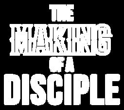 TheMakingofTheDiscipleWORDS-01.png