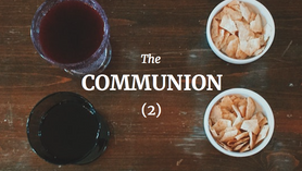 The Significance of the Communion