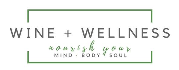 Wine, wellness, mind, body, soul