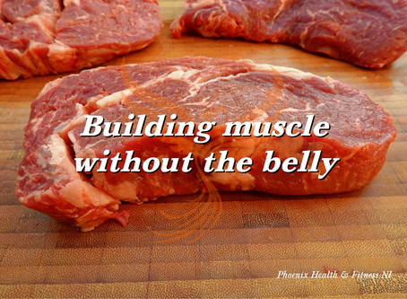 Building Muscle without the belly