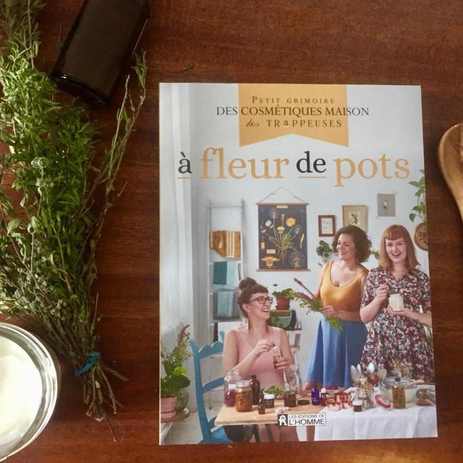 À fleur de pots: les Trappeuses nous initient aux cosmétiques maison