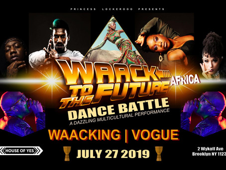 7/27: Waack to the Future Africa Dance Battle at House of Yes